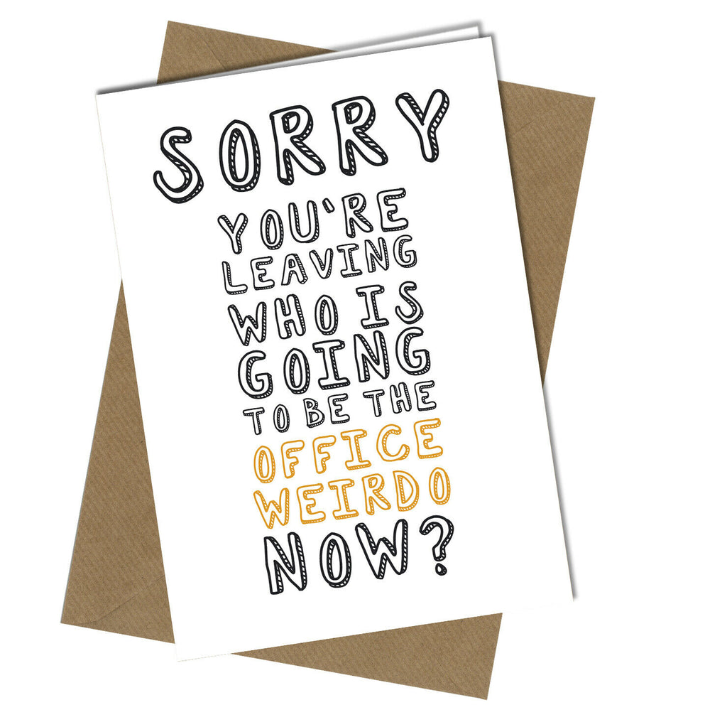 #21 Office Weirdo With Sorry You Re Leaving Card Template