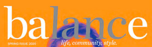 Balance - Spring Issue 2020 - Life, Community, Style
