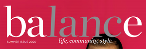 Balance - Summer Issue 2020 - Life, Community, Style