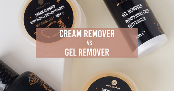 Wimpernextensions sicher entfernen: Cream Remover vs. Gel Remover