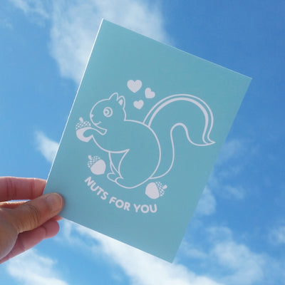 Greeting Card Hand Screen Printed Squirrel Nuts For You