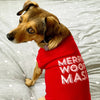 For Dogs - Hand Screen Printed Red T-Shirt MERRY WOOFMAS