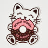 Sticker Kitty Donut Worry Be Happy