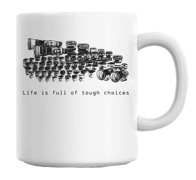 Life Is Full Of Tough Choices Mug