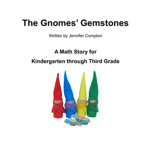 "PDF: ""The Gnomes' Gemstones"" Math Story for K-3rd"