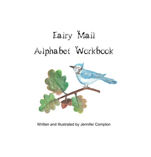"PDF: ""Fairy Mail Alphabet Workbook"" for K-3rd"