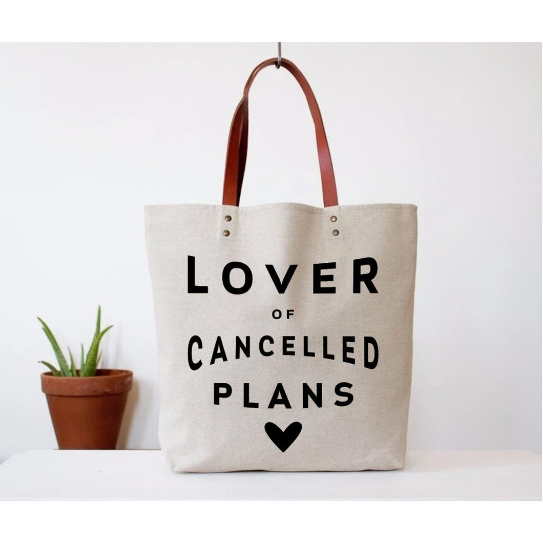 Fun Club! Lover of Cancelled Plans Tote