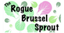 The Rogue Brussel Sprout
