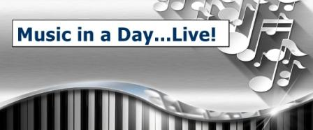 Music In A Day! Live