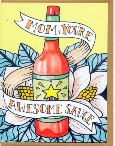 Mom, You're Awesome Sauce Card