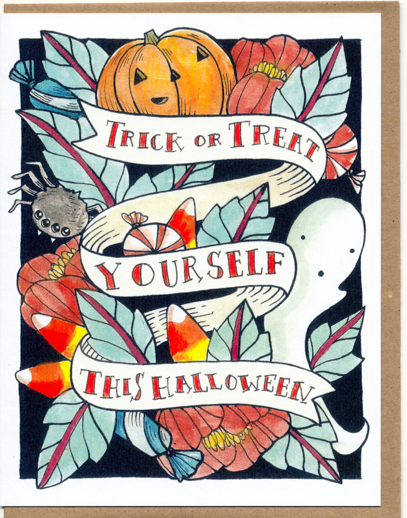 Trick Or Treat Yourself This Halloween Card