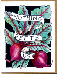 Nothing Beets Us Card