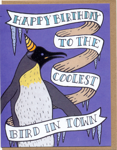 Happy Birthday To The Coolest Bird In Town Card