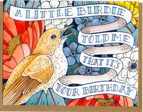 A Little Birdie Told Me That It's Your Birthday Card