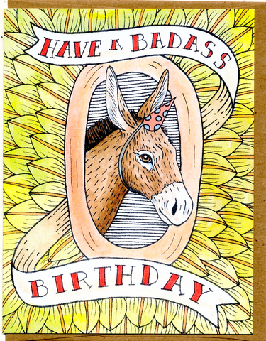 Have A Badass Birthday Card