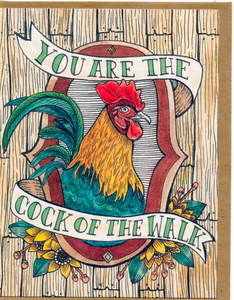 You Are The Cock Of The Walk Card