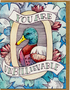 You Are Unbillievable Card