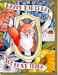 Happy Birthday You Foxy Thing Card