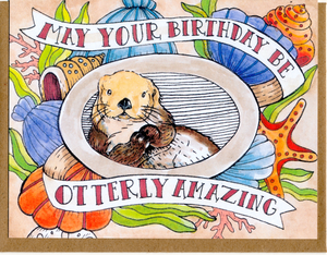 May Your Birthday Be Otterly Amazing Card