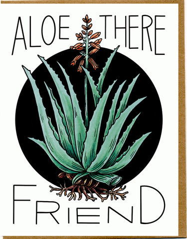 Aloe There Friend Card