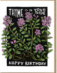 Thyme Is On Your Side, Happy Birthday Card