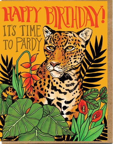 Happy Birthday! It's Time To Pardy Card