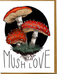 Mush Love Card