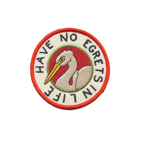 Have No Egrets In Life Iron-on Patch