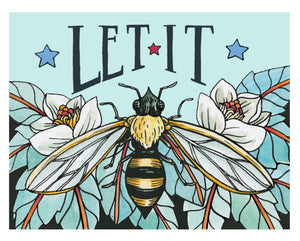 Let It Bee 8x10 Art Print
