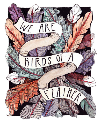 We Are Birds Of A Feather 8x10 Art Print