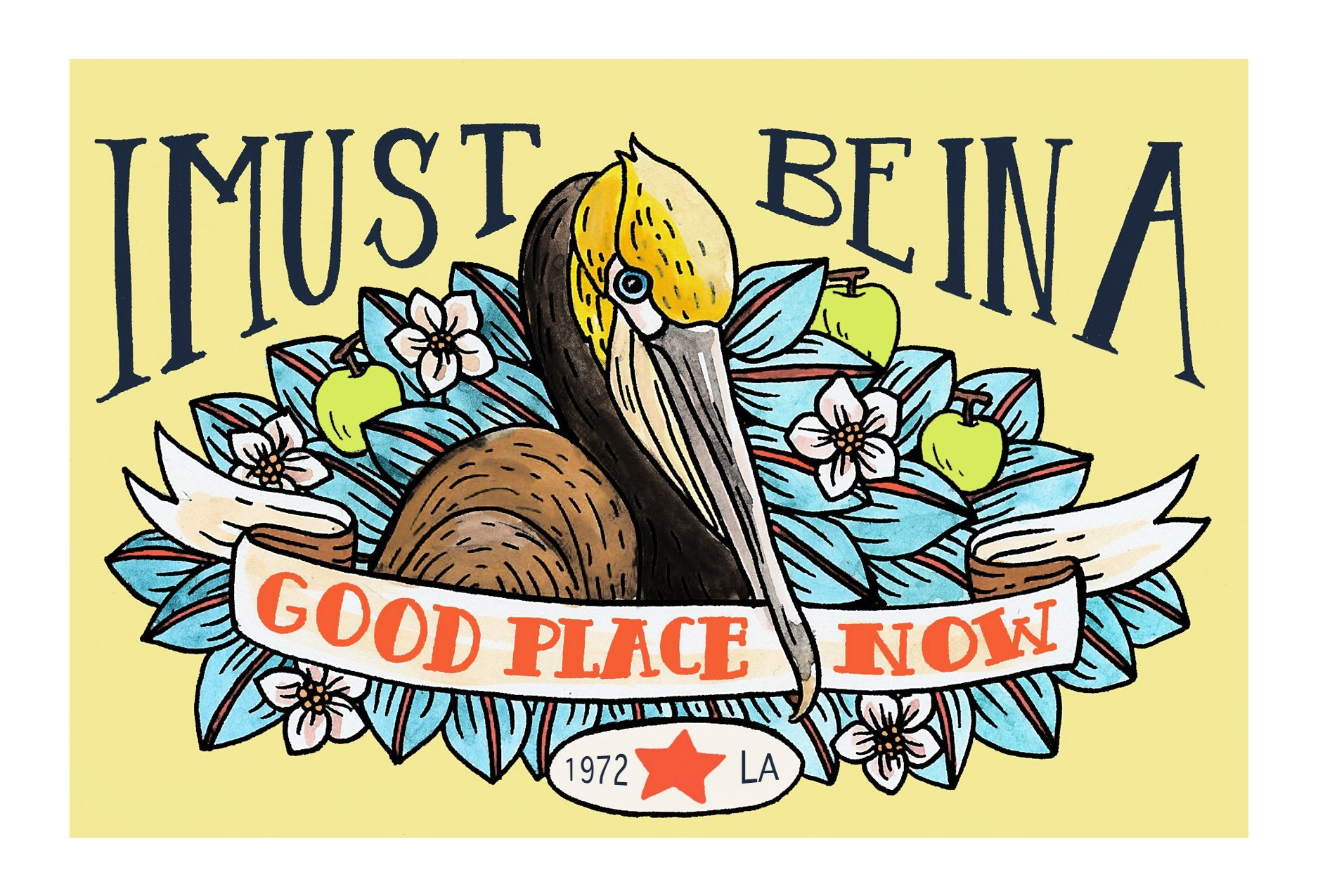 I Must Be In A Good Place Now Postcard 4x6