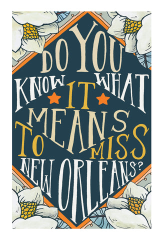 Do You Know What It Means To Miss New Orleans? Postcard 4x6