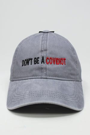 "LCAP1294 - ""Don't Be A Covidiot"" Embroidery on Solid Washed Baseball Cap - David and Young Fashion Accessories"