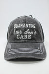 "LCAPM1285 - ""Quarantine Hair Don't Care"" Embroidery on Thick Stitch Mesh Back - David and Young Fashion Accessories"