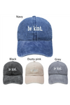 LCAP1197 - be kind. Embroidery Baseball Caps