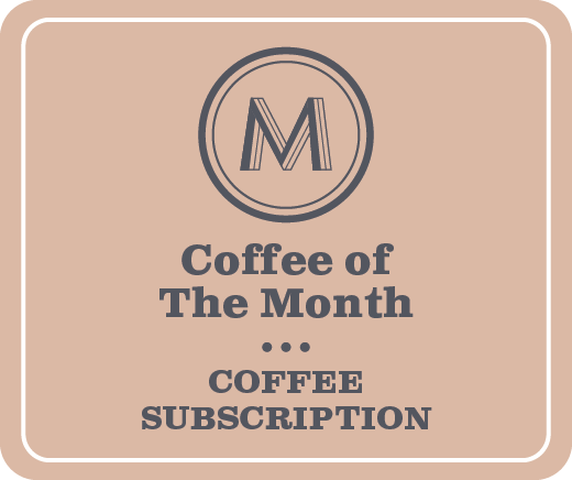 Coffee of the Month Subscription (4 week / 12 months)