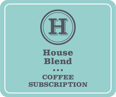 House Blends Subscription