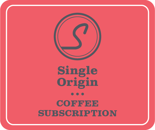 Single Origin Subscription (4 week / 6 months)