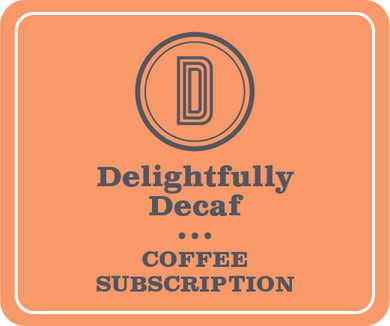 Delightfully Decaf Subscription
