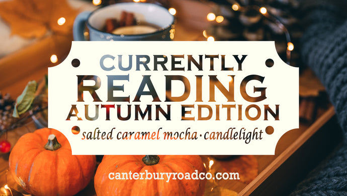 Currently Reading: Autumn Edition | Literary Candle | Candles for Bibliophiles