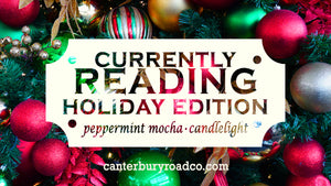 Currently Reading: Holiday Edition | Literary Candle | Candles for Bibliophiles