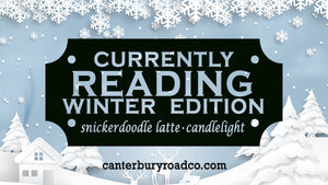 Currently Reading: Winter Edition | Literary Candle | Candles for Bibliophiles
