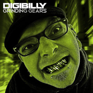 Grinding Gears EP - Digital Album - Digibilly