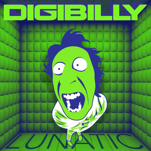 Lunatic EP - Digital Album - Digibilly