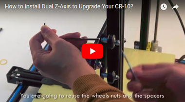 How to Install Dual Z-Axis to Upgrade Your Creality CR-10?
