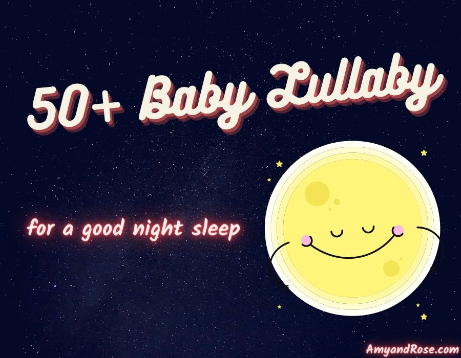 50+ Best Baby Lullaby Songs with Lyrics - For Good Night Sleep