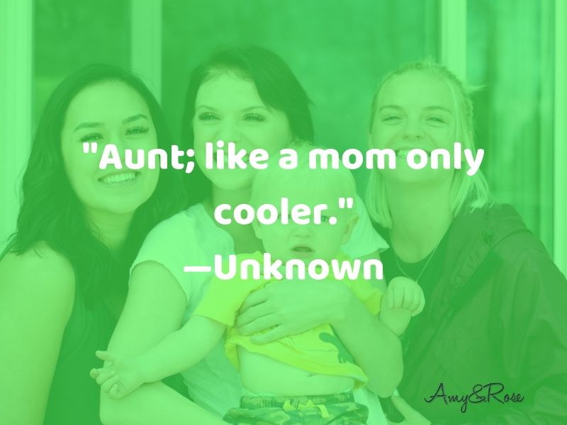 Aunt Like a Mom Quote