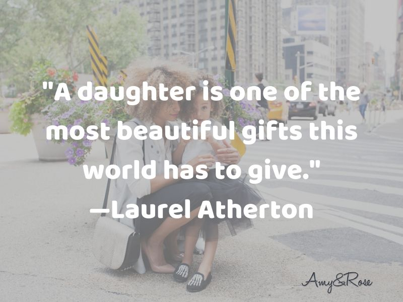 Daughter is one of the most beautiful gifts
