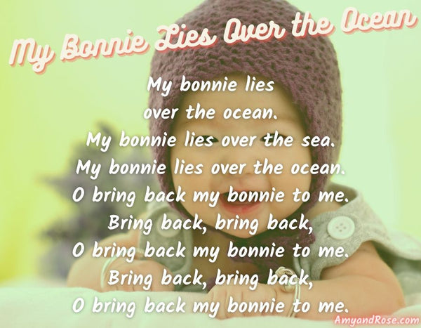 My Bonnie Lies Over the Ocean Lullaby Lyrics