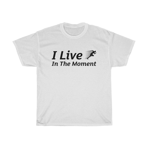 Live In The Moment - T-Shirt - Men